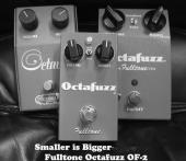 The new Fulltone Octafuzz OF-2. Smaller is Bigger.