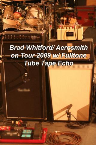 Brad Whitford's rig on the 2009 Aerosmith tour. Note the Fulltone Tube Tape Echo