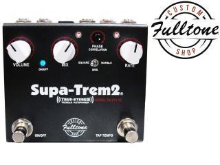 Fulltone Custom Shop Supa-Trem2 v2