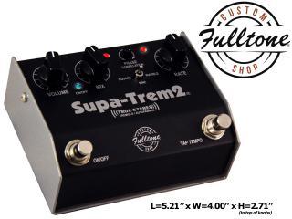The NEW Fulltone Supa-Trem2